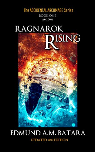 The Accidental Archmage: Book One – Ragnarok Rising (The Accidental Archmage Series 1)