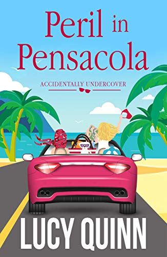 Free: Peril in Pensacola (Accidentally Undercover Mysteries, Book 1)