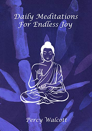 Daily Meditations For Endless Joy