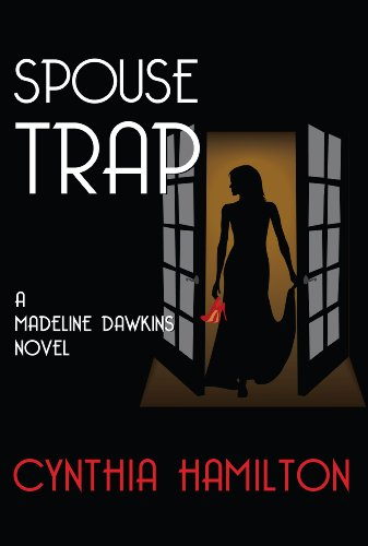 Free: Spouse Trap: Madeline Dawkins Mysteries (The Madeline Dawkins Series Book 1)