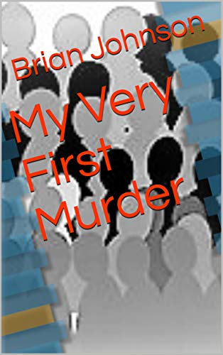 Free: My Very First Murder