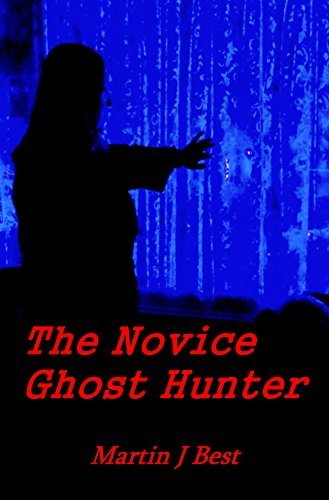 Free: The Novice Ghost Hunter