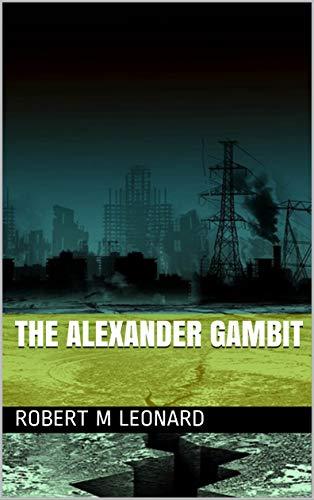 The Alexander Gambit