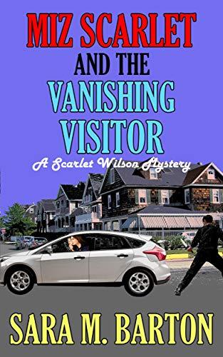 Free: Miz Scarlet and the Vanishing Visitor