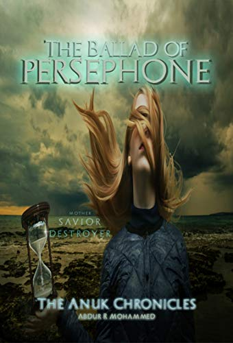 The Ballad of Persephone (The Anuk Chronicles)