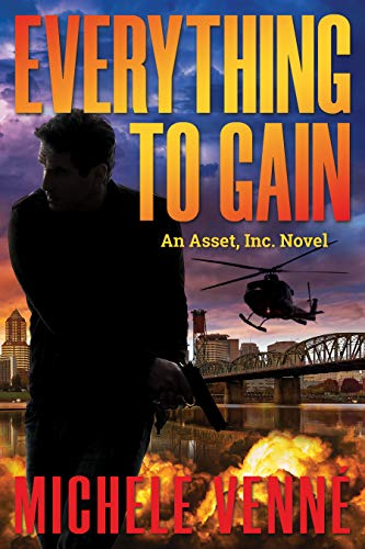 Free: Everything to Gain, An Asset, Inc. Novel