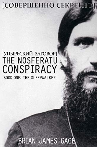 The Nosferatu Conspiracy  (Book One: The Sleepwalker)