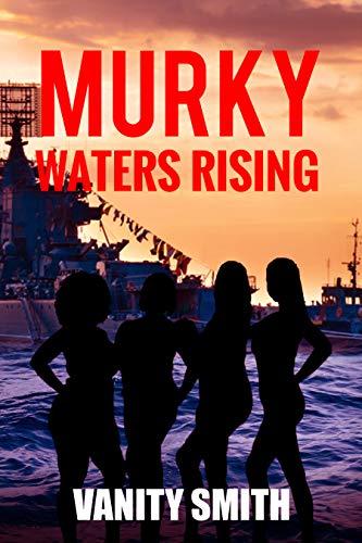 Murky Waters Rising
