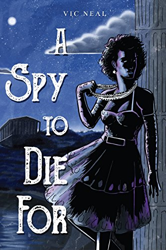 Free: A Spy to Die For