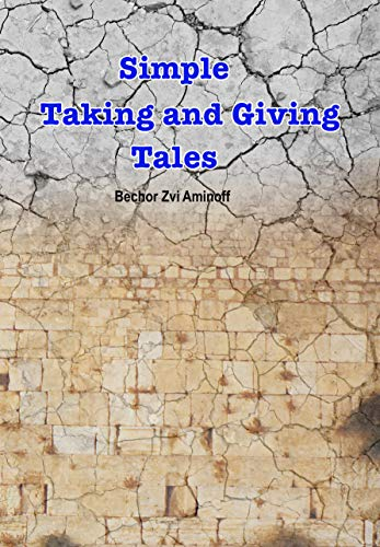 Free: Simple Taking and Giving Tales: Short Stories
