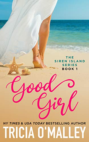 Good Girl (The Siren Island Series Book 1)