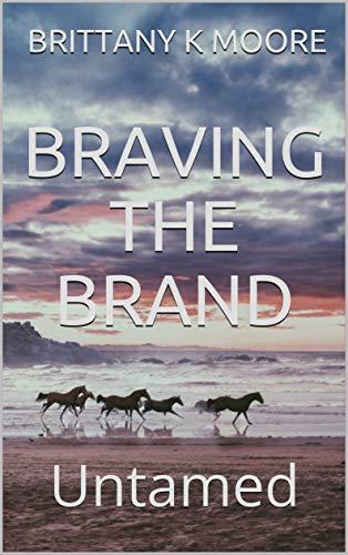 Braving the Brand