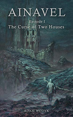Free: Ainavel: Episode 1 – The Curse of Two Houses
