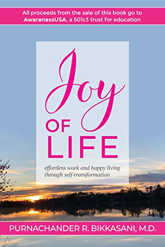 Free: Joy of Life: Effortless Work and Happy Living Through Self-Transformation