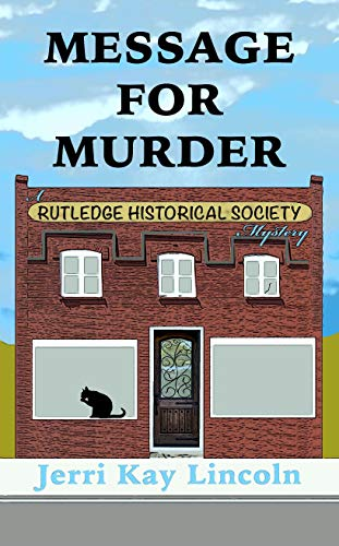 Message for Murder: A Rutledge Historical Society Cozy Mystery #1