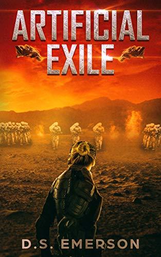 Artificial Exile