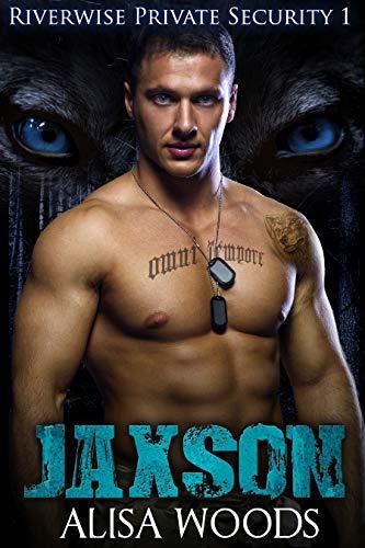 Free: Jaxson (Riverwise Private Security 1)