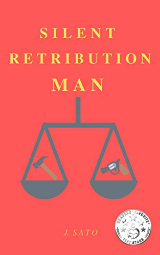 Free: Silent Retribution Man