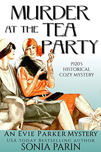 Murder at the Tea Party: 1920s Historical Cozy Mystery