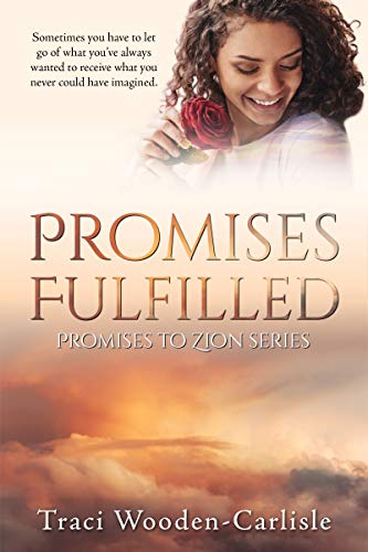 Promises Fulfilled