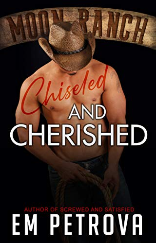 Chiseled and Cherished