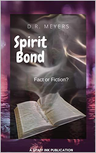 Spirit Bond: Fact or Fiction