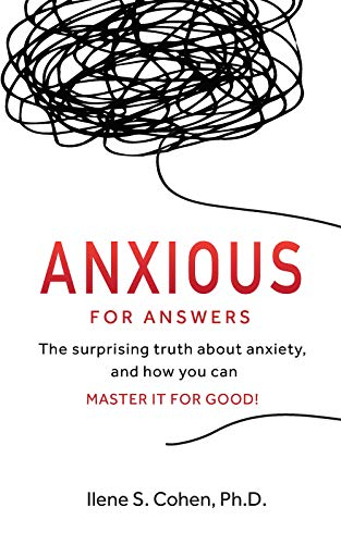 Anxious for Answers
