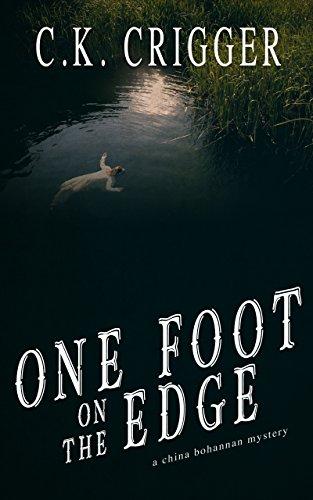 Free: One Foot On The Edge: A China Bohannon Novel