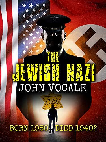 The Jewish Nazi