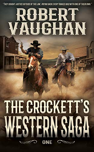 The Crocketts: Western Saga One