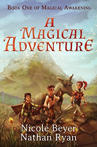 Free: A Magical Adventure (Magical Awakening Book 1)
