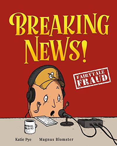 Free: Breaking News! (Fairytale Fraud)