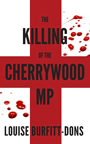 Free: The Killing of the Cherrywood MP