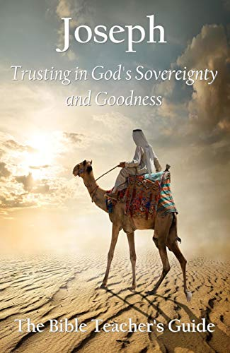 Free: Joseph: Trusting in God's Sovereignty and Goodness