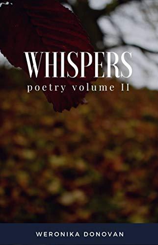 Whispers: Poetry Volume II