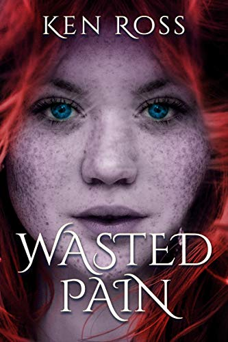 Wasted Pain (Book 1)