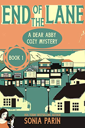 Free: End of the Lane (A Dear Abby Cozy Mystery Book 1)