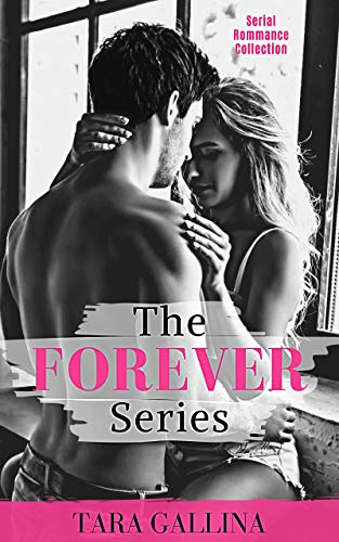 Free: The Forever Series (Serial Romance Collection)