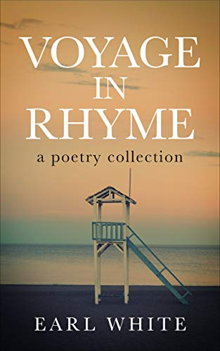 Voyage in Rhyme (A poetry collection)