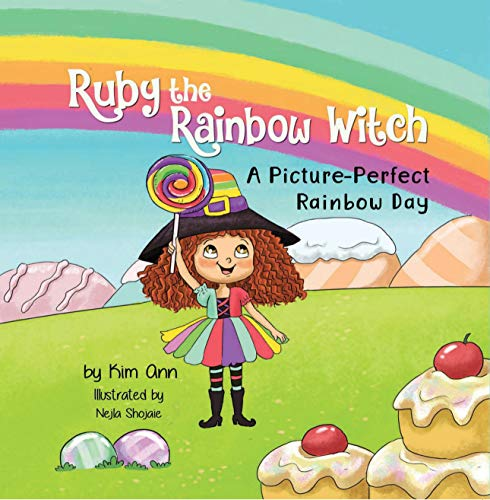 Free: Ruby the Rainbow Witch: A Picture-Perfect Rainbow Day