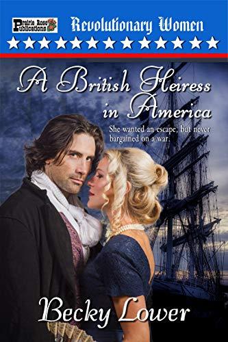 A British Heiress in America