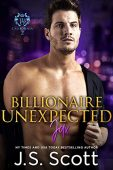 Billionaire Unexpected: Jax -The Billionaire's Obsession Series