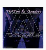 The Rich & The Shameless
