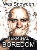 Free: Terminal Boredom