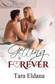Getting to Forever